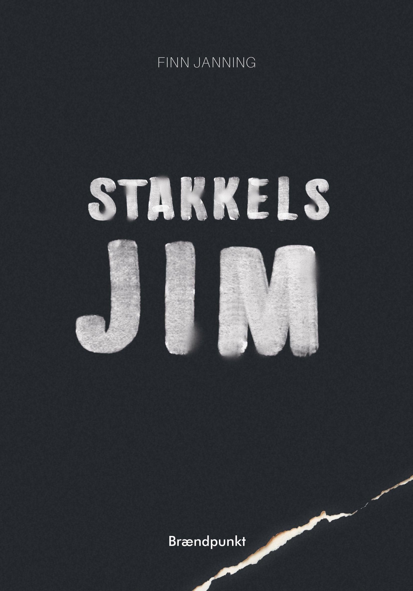 Stakkels Jim - Finn Janning - Bøger - Brændpunkt - 9788793835696 - June 26, 2020