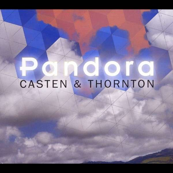 Pandora - Casten & Thornton - Musik -  - 0752423884698 - March 26, 2013