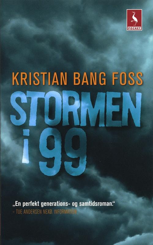 Gyldendal Pocket: Stormen i 99 - Kristian Bang Foss - Bøger - Gyldendal - 9788702077698 - 1/4-2009
