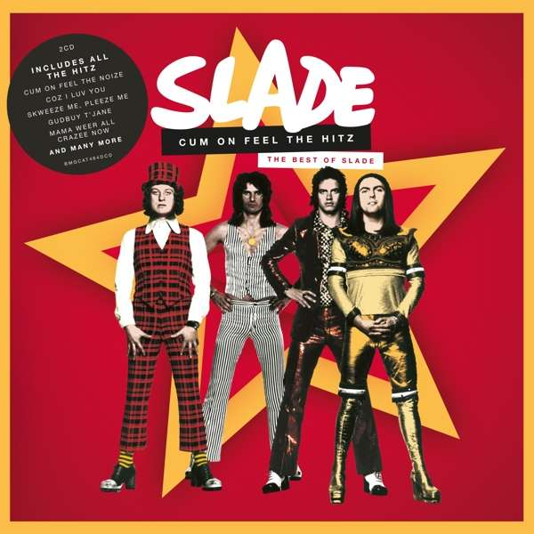 Cum On Feel the Hitz. The Best of Slade - Slade - Musik - BMG Rights Management LLC - 4050538608700 - 25/9-2020