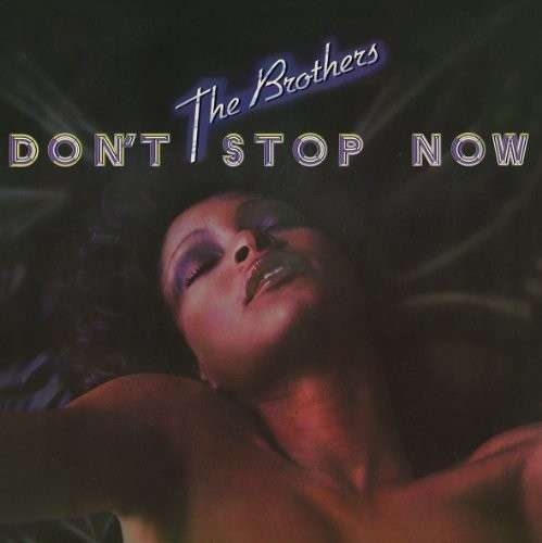 Dont Stop Now - Brothers - Musik - FUNTG - 5060196469703 - 10/2-2015