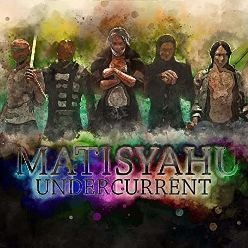 Undercurrent - Matisyahu - Musik - ROCK/ALTERNATIVE - 0752830537705 - May 19, 2017