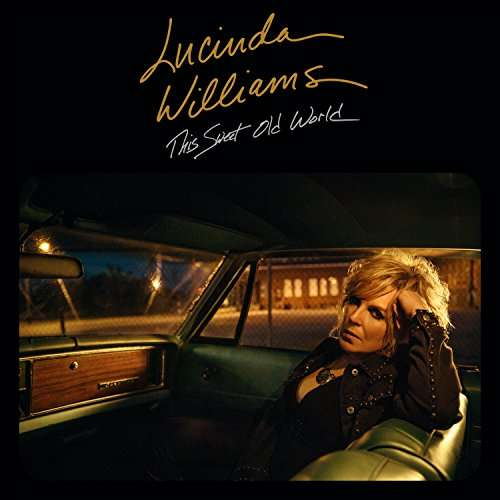 This Sweet Old World (2017) - Lucinda Williams - Musik - Highway 20 - 0752830445710 - October 20, 2017