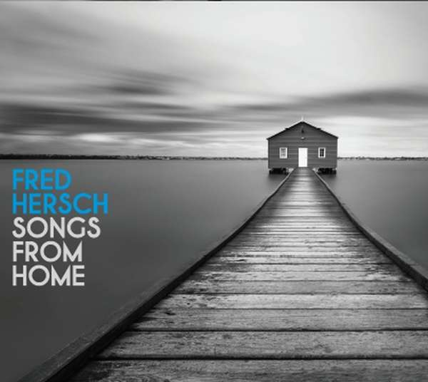 Songs From Home - Fred Hersch - Musik - PALMETTO - 0753957219710 - April 30, 2021