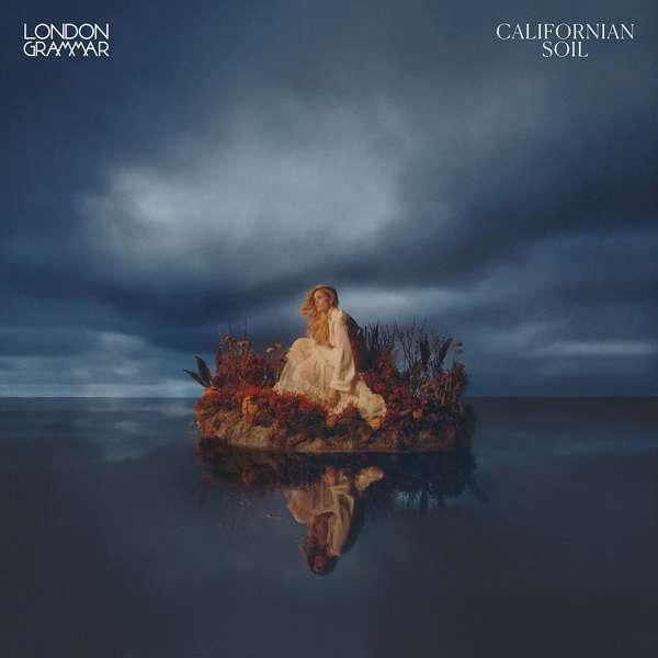 Californian Soil - London Grammar - Musik - UNIVERSAL - 0194398261713 - April 16, 2021