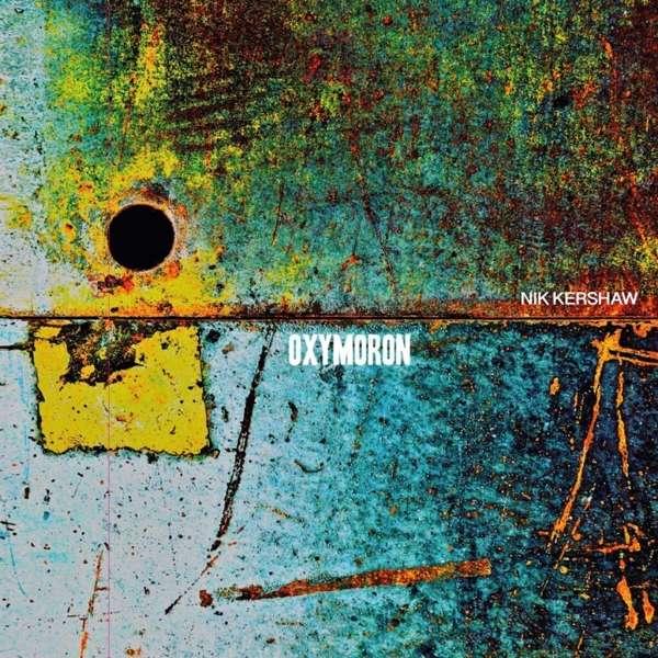 Oxymoron - Nik Kershaw - Musik - AUDIO NETWORK - 5055637196713 - 16/10-2020