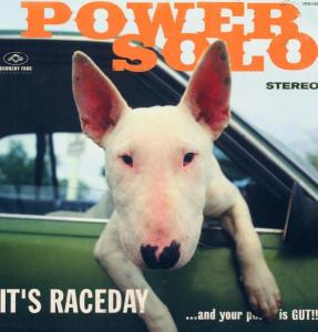 It's Raceday and Your Pussy is Gut!!! - Powersolo - Musik - CRUNCHY FROG - 0724357753715 - December 10, 2015