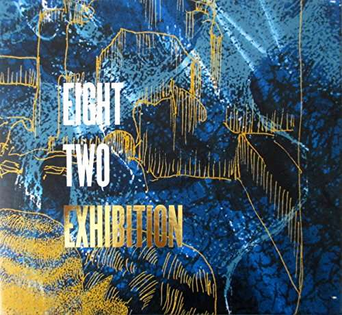 Exhibition - Eight Two - Musik - Electric Diving School - 0753182816715 - August 20, 2014