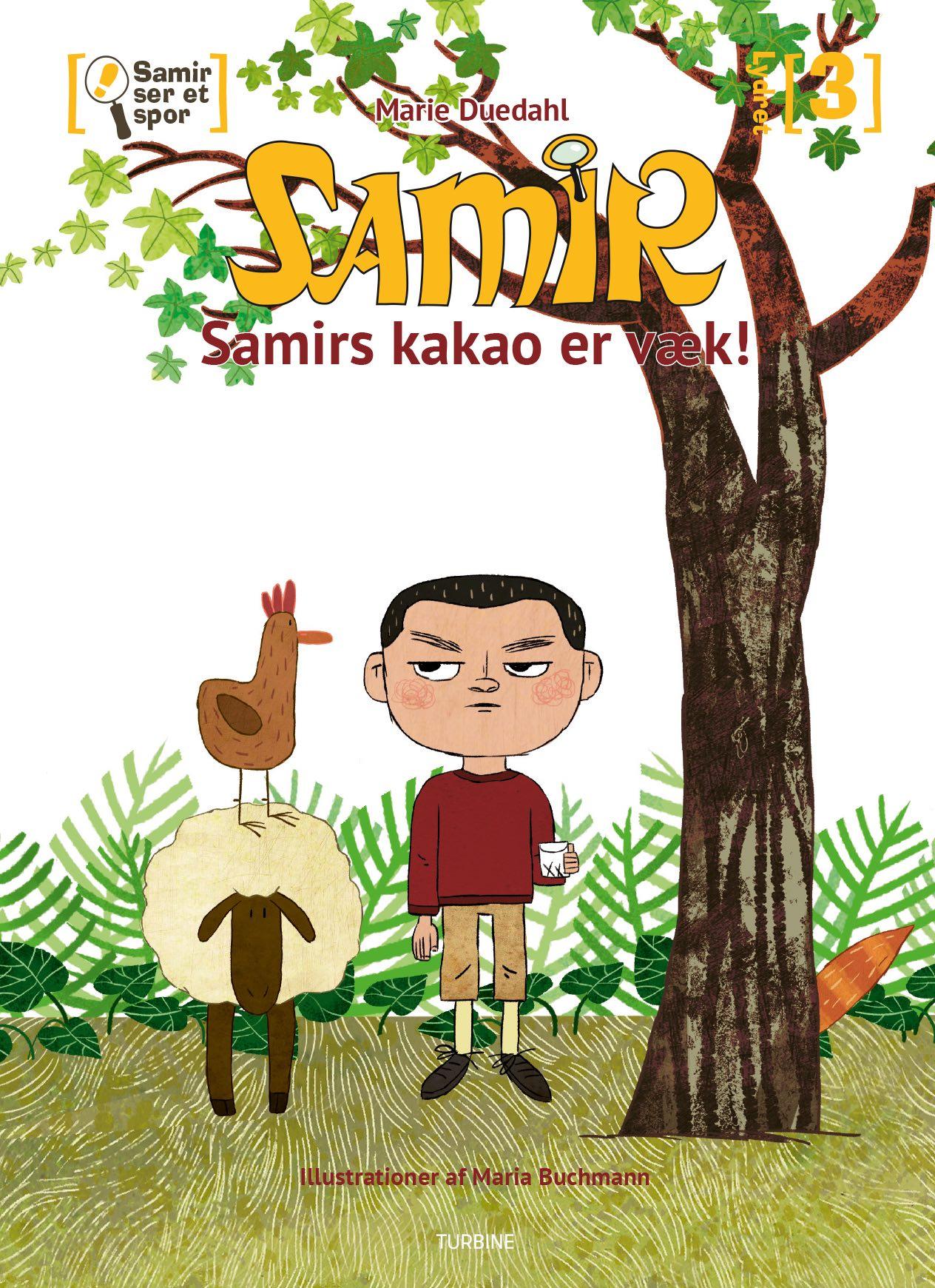 Lydret 3: Samir ser et spor - Samirs kakao er væk - Marie Duedahl - Bøger - Turbine - 9788740657715 - June 3, 2020