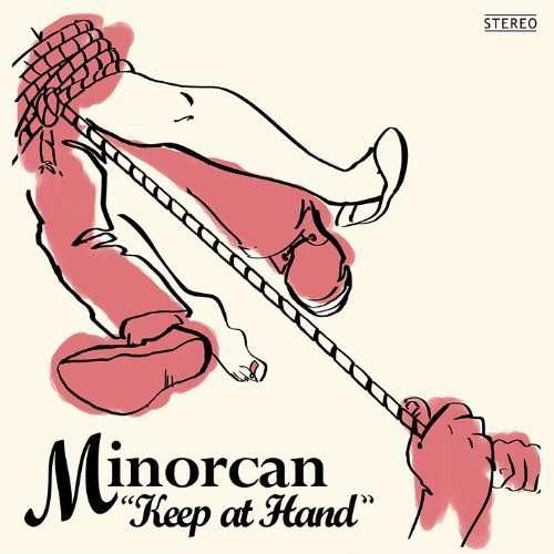 Keep at Hand - Minorcan - Musik -  - 0753182215716 - December 22, 2009