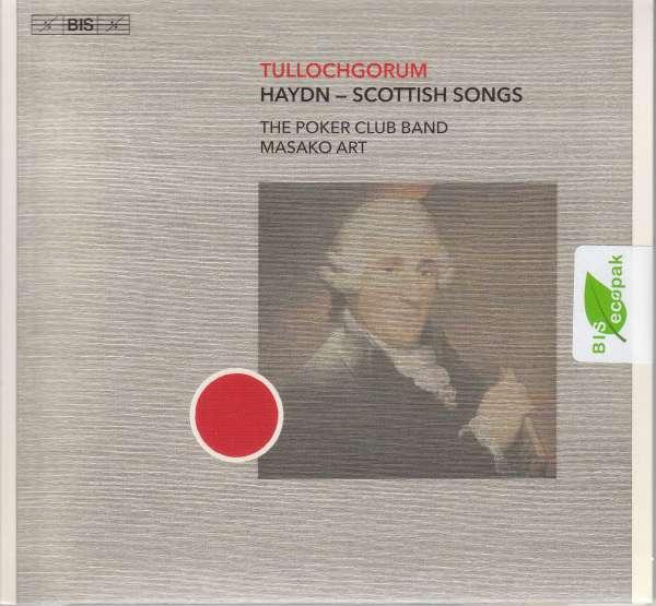 Scottish Songs: Tullochgorum - J. Haydn - Musik - BIS - 7318599924717 - 3/1-2020