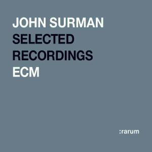 Selected Recordings - Surman John - Musik - SUN - 0044001419720 - February 3, 2004