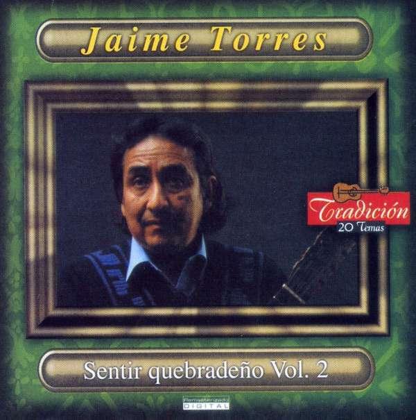 Sentir Quebradedo 2 - Jaime Torres - Musik - UNIP - 0044001646720 - November 17, 2001
