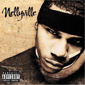 Nellyville (Explicit - Nelly - Musik - RAP/HIP HOP - 0044001774720 - 25/6-2002