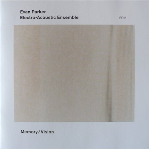 Memory / Vision - Evan Parker - Musik - ECM CD - 0044003811720 - November 6, 2003