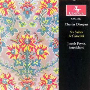 Six Suites De Clavessin - C. Dieupart - Musik - CENTAUR - 0044747261720 - 2/10-2003