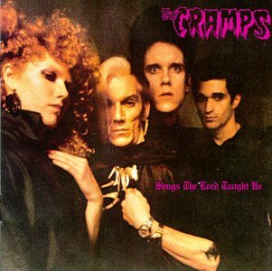 Songs the Lord Taught Us - Cramps - Musik - FNAM - 0044797000720 - September 25, 1990