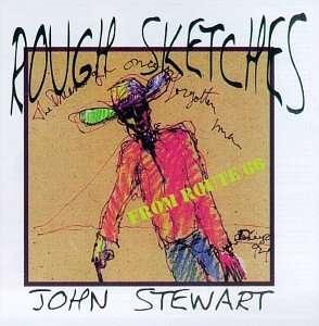 Rough Sketches - John Stewart - Musik - UNIVERSAL MUSIC - 0045507143720 - April 22, 1997