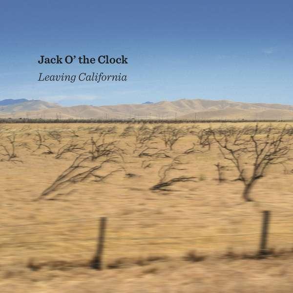 Leaving California - Jack O' The Clock - Musik - CUNEIFORM REC - 0045775047720 - June 4, 2021