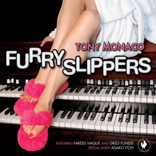 Furry Slippers - Tony Monaco - Musik - MVD - 0099402021720 - 12/1-2015