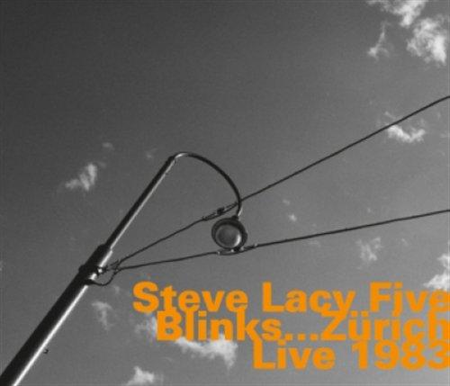 Blinks:Zurich Live 1983 - Steve Lacy - Musik - HATOLOGY - 0752156069720 - April 5, 2011
