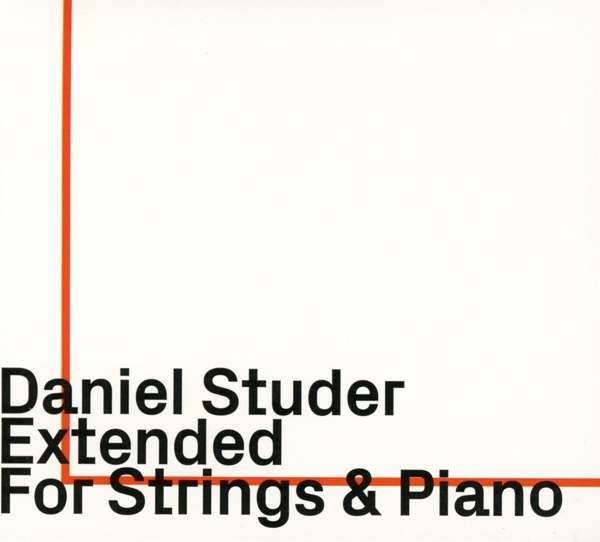 Extended for Strings & Piano - Daniel Studer - Musik -  - 0752156100720 - June 7, 2019