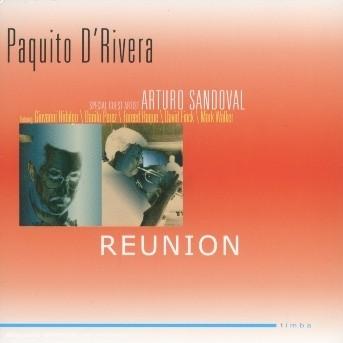 Reunion - D'rivera, Paquito & Arturo Sandoval - Musik - COAST TO COAST - 0821895978720 - 25/1-2019