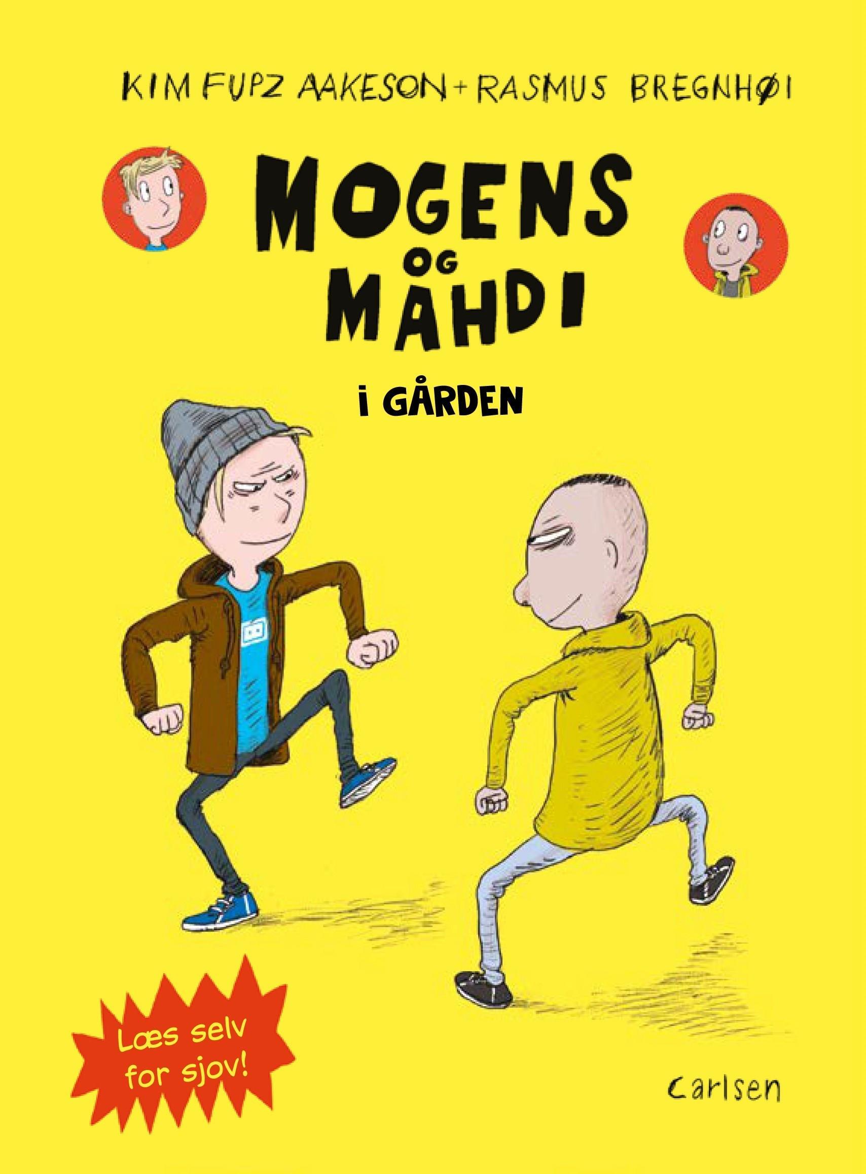 Mogens og Mahdi - Læs selv for sjov: Mogens og Mahdi i gården - Kim Fupz Aakeson - Bøger - CARLSEN - 9788711909720 - 11/4-2019