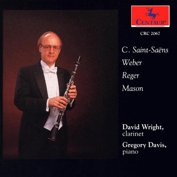 Sonata for Clarinet & Piano - Saint-saens / Wright / Davis,g. - Musik - CENTAUR - 0044747206721 - 4/11-1993