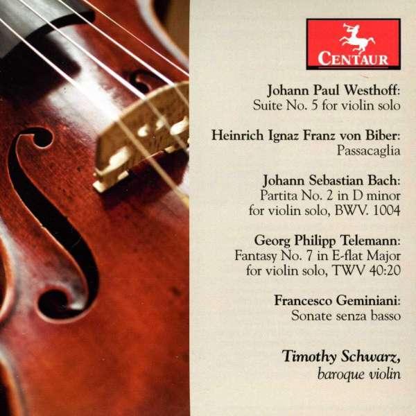 Suite 5 for Solo Violin - Timothy Schwarz - Musik - CENTAUR - 0044747305721 - 21. mars 2012
