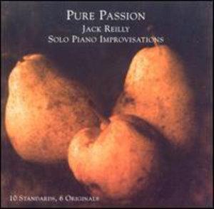 Pure Passion - Jack Reilly - Musik - Unichrom - 0752687900721 - December 17, 2002