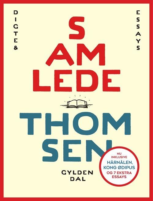 Samlede Thomsen - Søren Ulrik Thomsen - Bøger - Gyldendal - 9788702328721 - June 24, 2021