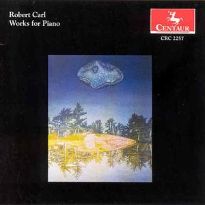 Works for Piano - R. Carl - Musik - CENTAUR - 0044747225722 - 15/6-2000