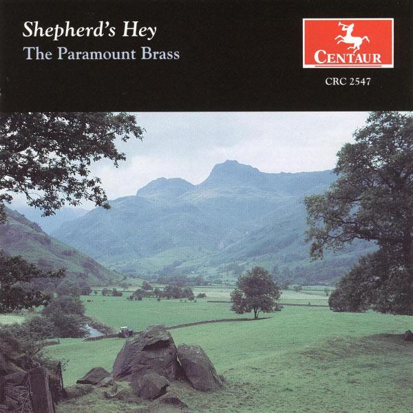 Shepherd's Hey - Paramount Brass - Musik - CENTAUR - 0044747254722 - 24/9-2002