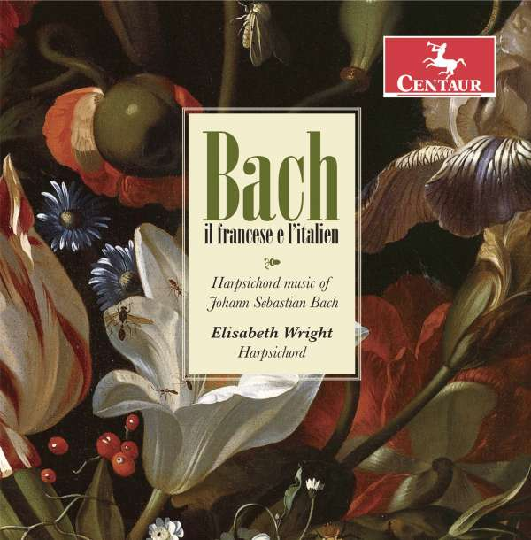 Bach Il Francese E L'italien - J.s. Bach - Musik - CENTAUR - 0044747353722 - 5/10-2017