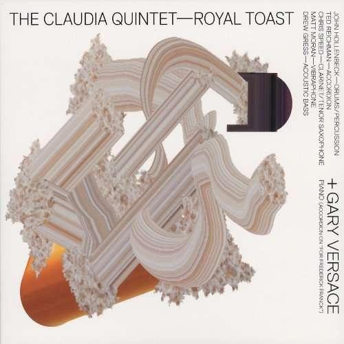 Royal Toast - Claudia Quintet / Versace,gary - Musik - CUNEIFORM REC - 0045775030722 - May 18, 2010
