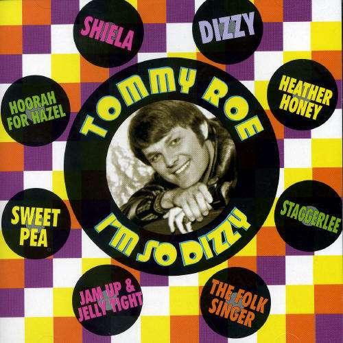 I'm So Dizzy - Tommy Roe - Musik - AIM - 0752211108722 - July 11, 2005