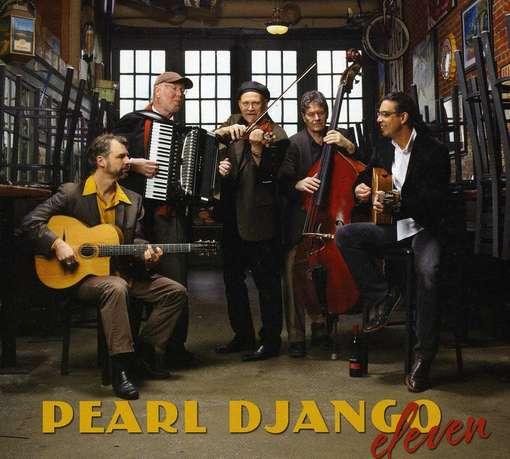 Eleven - Pearl Django - Musik - MODERN HOT - 0753701301722 - June 19, 2012