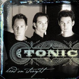 Head on Straight - Tonic - Musik - UNIVERSAL - 0044006439723 - October 17, 2006