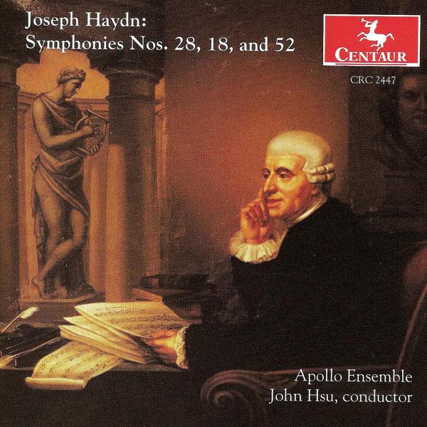 Sym 18 in G / Sym 28 in a / Sym 52 in C Minor - Haydn / Apollo Ensemble / Hsu,joh - Musik - CENTAUR - 0044747244723 - 14/2-2000