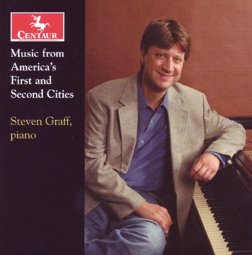 Music from America's First & Second Cities - Muczynski / Gershwin / Sowerby / Del Tredici - Musik - Centaur - 0044747299723 - October 27, 2009