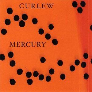 Mercury - Curlew - Musik - CUNEIFORM REC - 0045775017723 - 16/9-2003