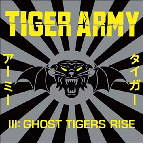 Tiger Army Iii: Ghost Tigers Rise - Tiger Army - Musik - HLCT - 0045778045723 - 29/6-2004