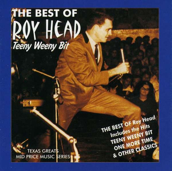 Teeny Weeny Bit - Best Of - Roy Head - Musik - AIM - 0752211130723 - February 5, 2021