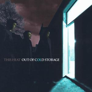 Out Of Cold Storage - This Heat - Musik - RER MEGACORP - 0752725800723 - September 22, 2017