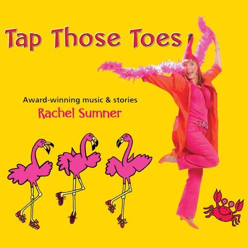 Tap Those Toes - Rachel Sumner - Musik - Audio & Video Labs, Inc - 0753791280723 - June 1, 2011