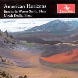 American Horizons - Brooks De Wetter-smith - Musik - CENTAUR - 0044747276724 - 17/3-2006