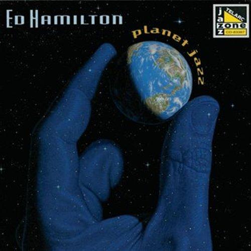 Planet Jazz - Hamilton Ed - Musik - JAZZ - 0089408338724 - February 24, 2015