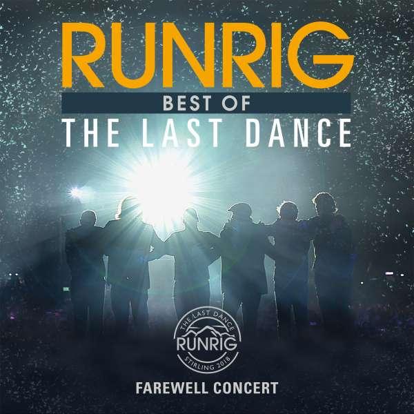 Best of The Last Dance - Farewell Concert - Runrig - Musik - RCA - 0190759716724 - 16/8-2019