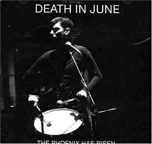 Phoenix Has Risen - Death In June - Musik - SUPERNATURAL - 0753907231724 - November 28, 2013